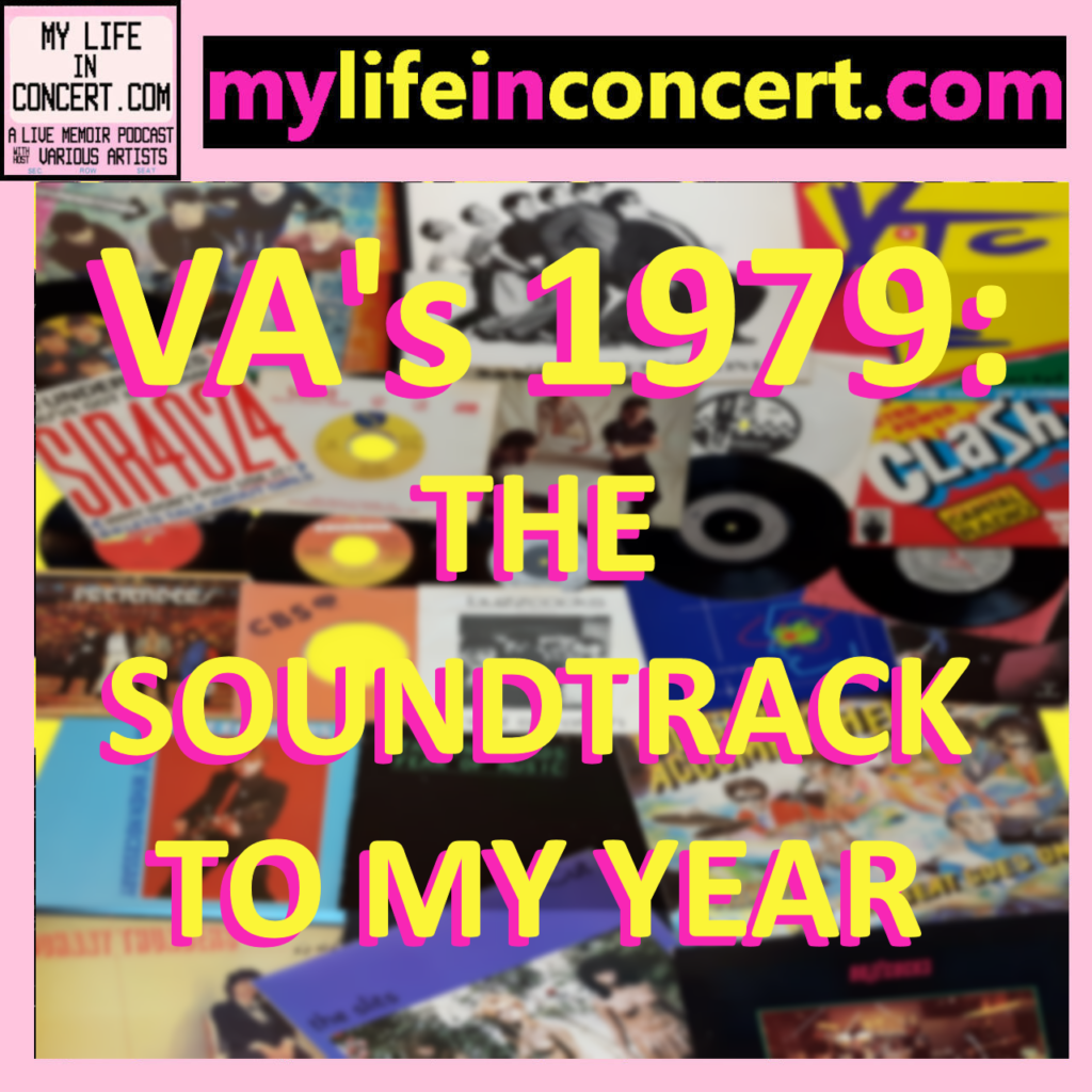 VA's 1979: The Soundtrack to My Year mylifeinconcert.com
