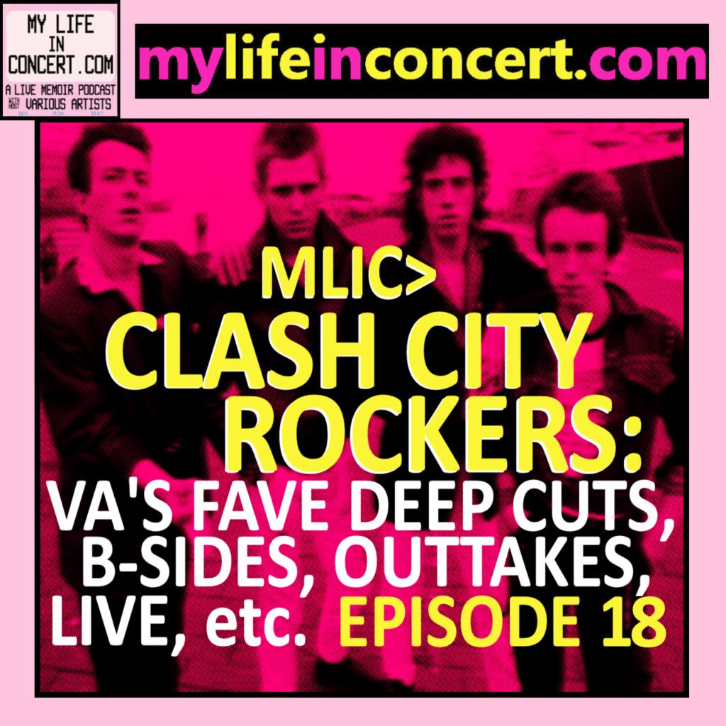 MLIC>CLASH CITY ROCKERS: VA'S FAVE DEEP CUTS, B-SIDES, OUTTAKES, LIVE, etc., mylifeinconcert.com