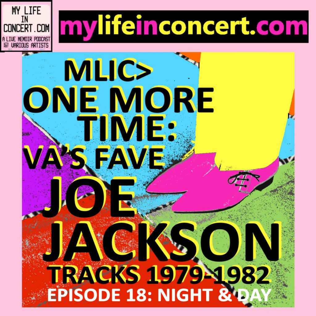 MLIC>JOE JACKSON: ONE MORE TIME VA's Fave Joe Jackson Tracks 79-82 mylifeinconcert.com