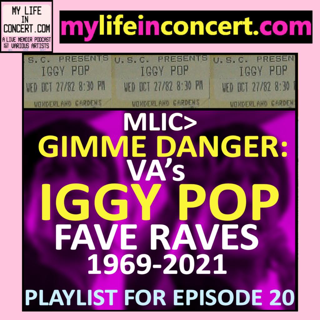 MLIC>GIMME DANGER: VA's IGGY POP FAVE RAVES 1969-2021, mylifeinconcert.com