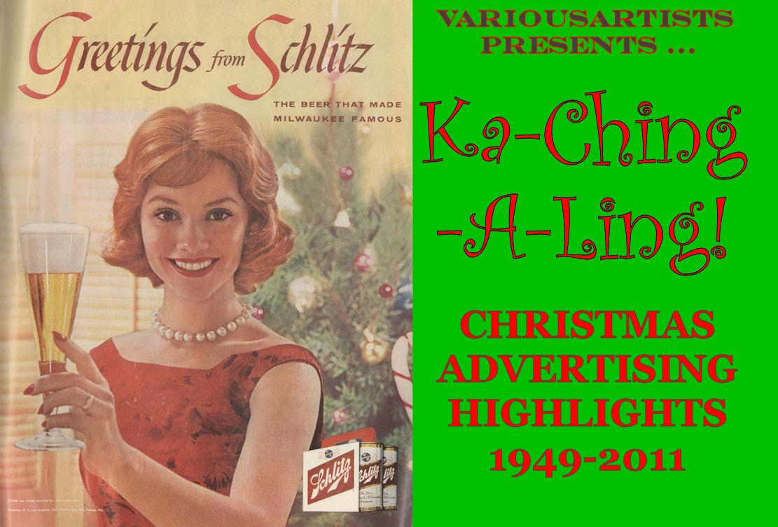 KA-CHING-A-LING: Christmas Advertising Highlights 1949-2011, christmas, mylifeinconcert.com