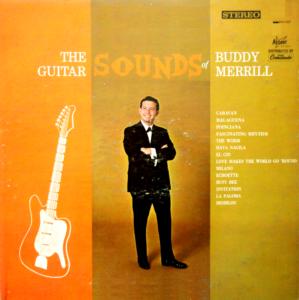 The Guitar Sounds of Buddy Merrill mylifeinconcert.com