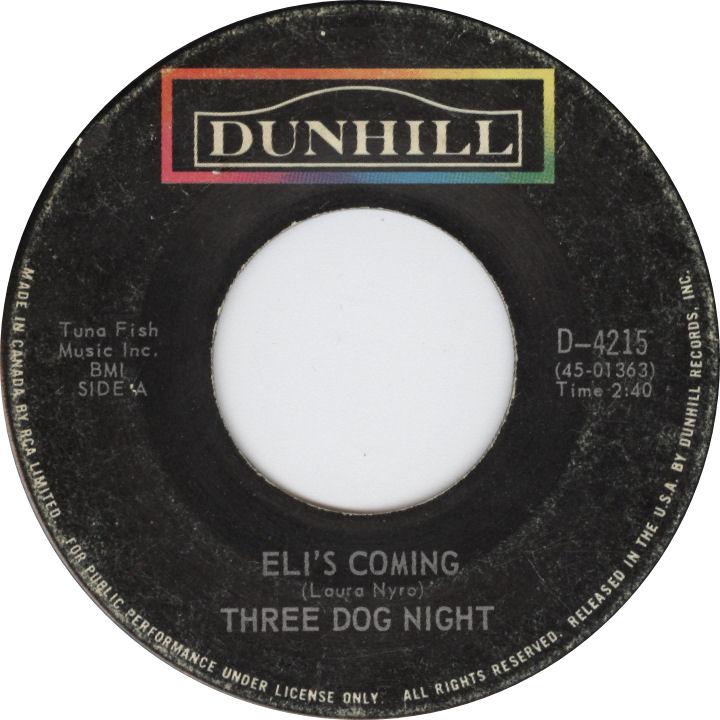Three Dog Night Eli's Coming Laura Nyro Dunhill Records Canada