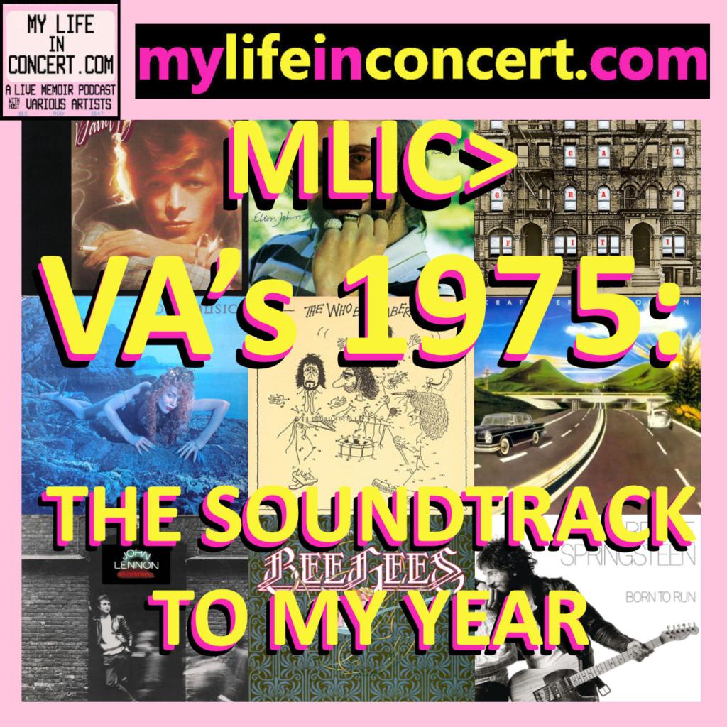 MLIC>VA's 1975: The Soundtrack to My Year mylifeinconcert.com