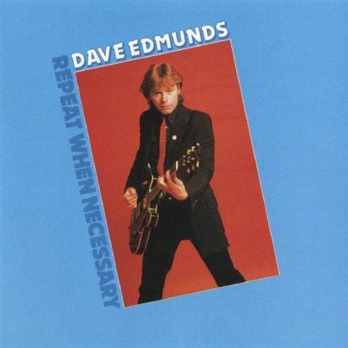 Dave Edmunds Repeat
