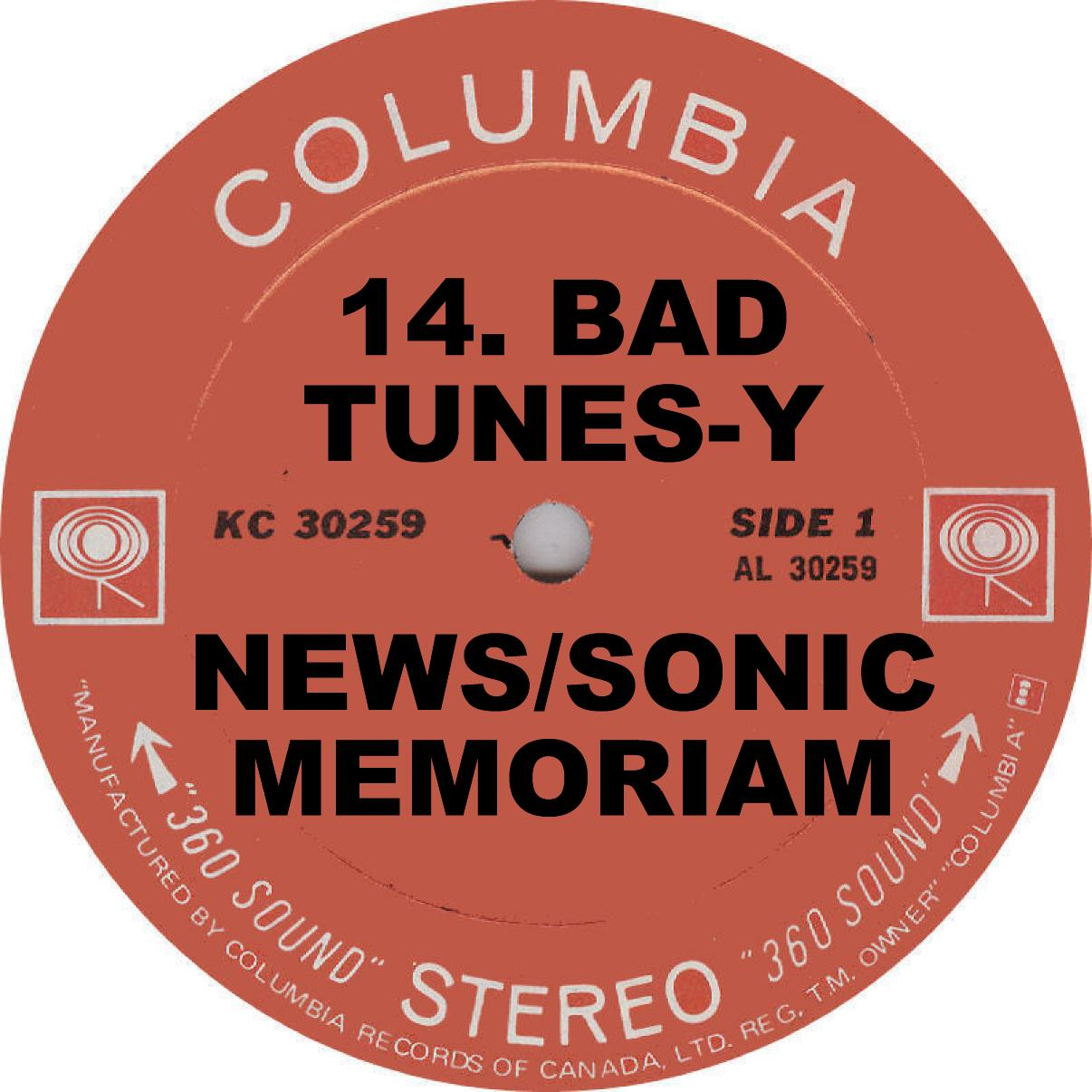 VA Bad Tunesy News Sonic Memoriam Columbia Records Label